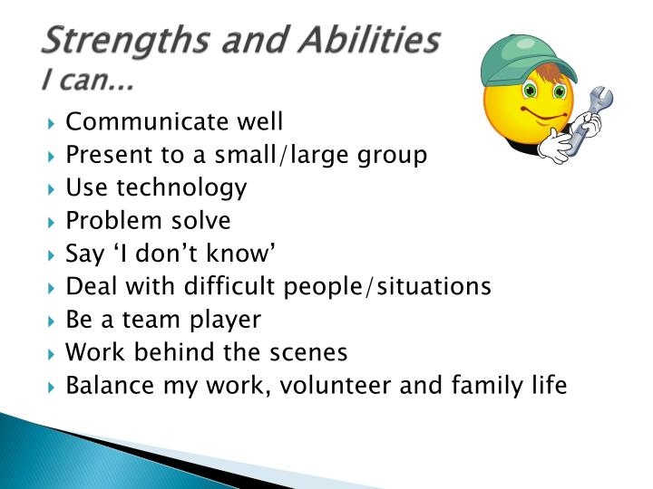 Strengths and Abilities