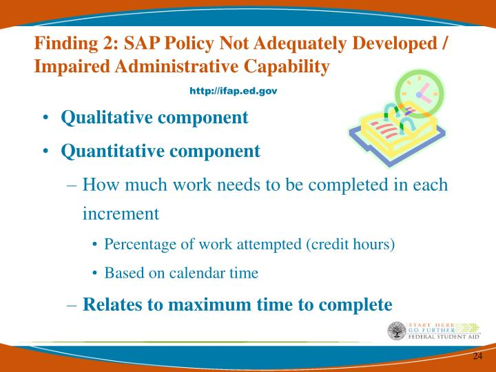 Finding 2: SAP Policy Not Adequately Developed / Impaired Administrative Capability