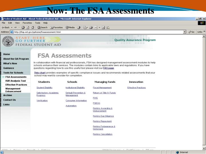 Now: The FSA Assessments