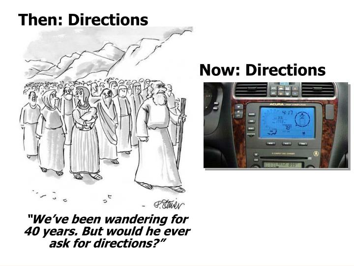 Then: Directions
