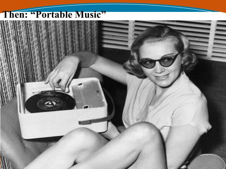 "Then: ""Portable Music"""
