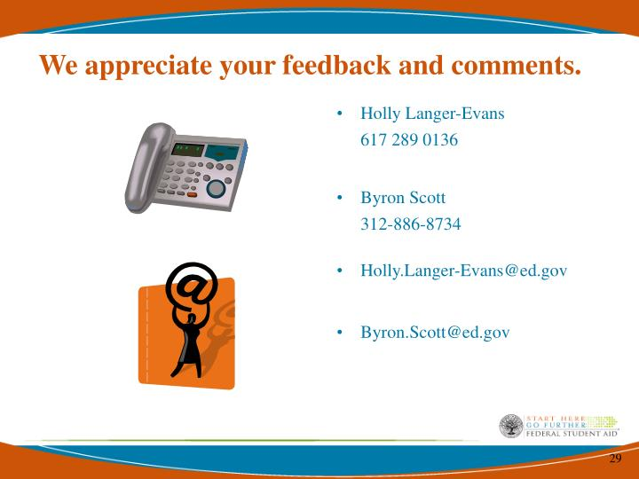 We appreciate your feedback and comments.