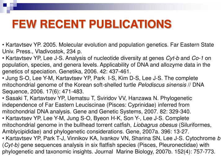 FEW RECENT PUBLICATIONS