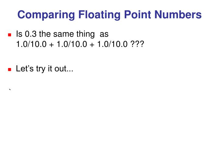 Comparing Floating Point Numbers