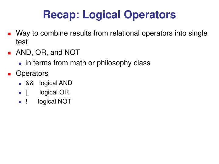 Recap: Logical Operators