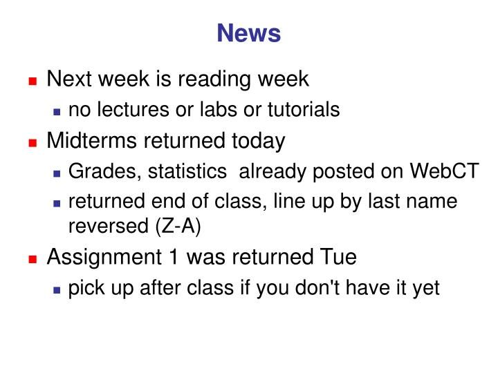 Next week is reading week