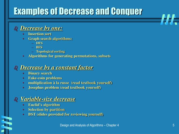 Examples of Decrease and Conquer