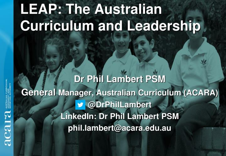 Leap the australian curriculum and leadership