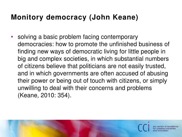Monitory democracy (John Keane)