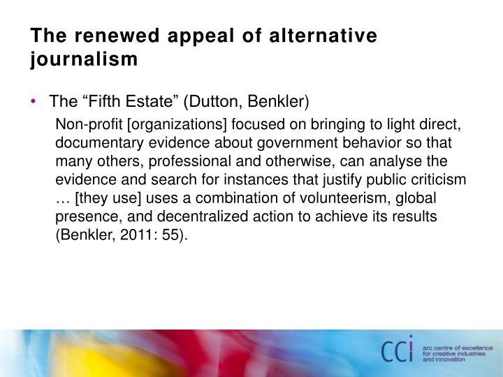 The renewed appeal of alternative journalism