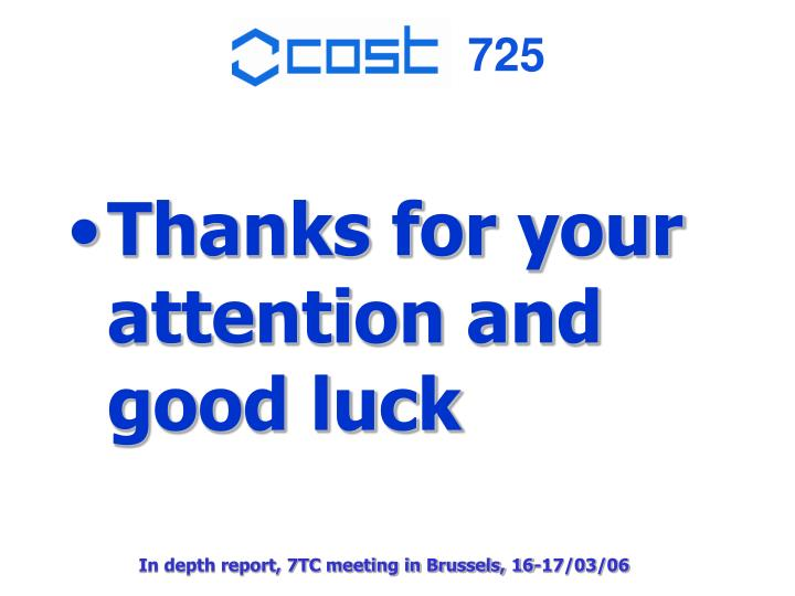 Thanks for your attention and good luck