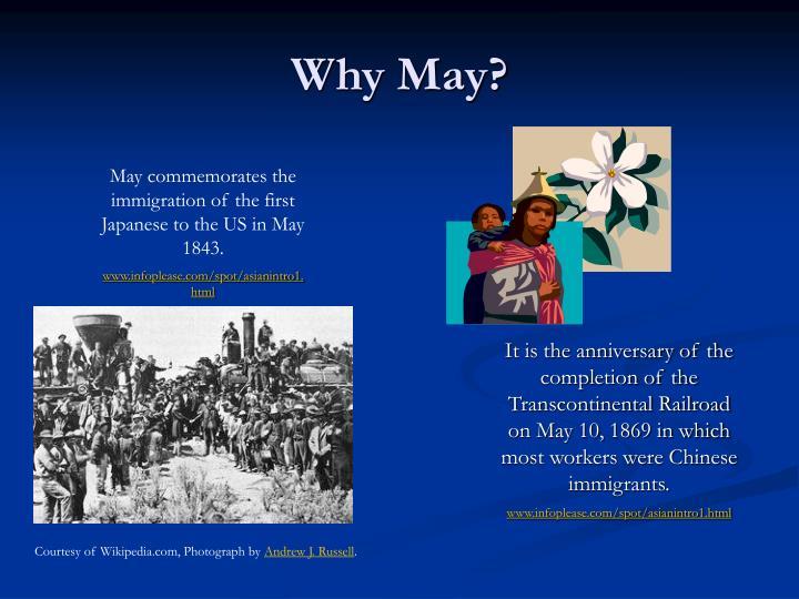 Why May?