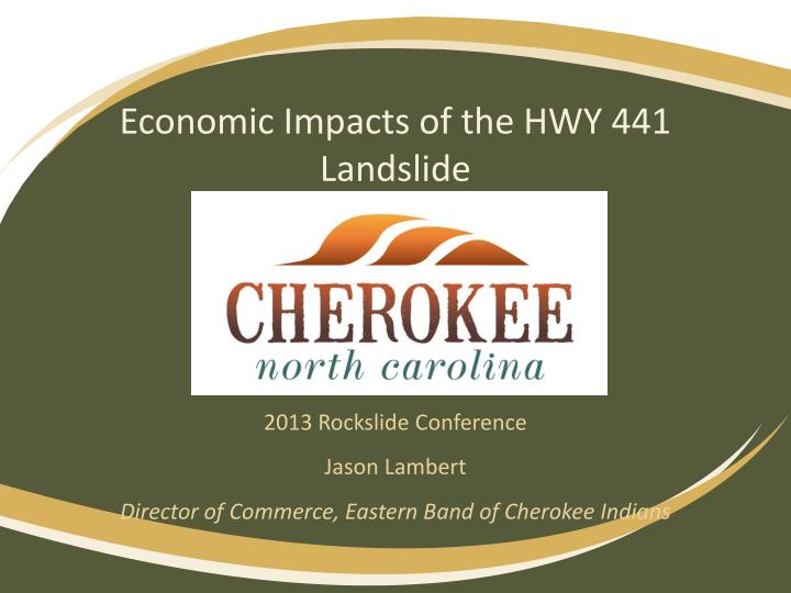 economic impacts of the hwy 441 landslide