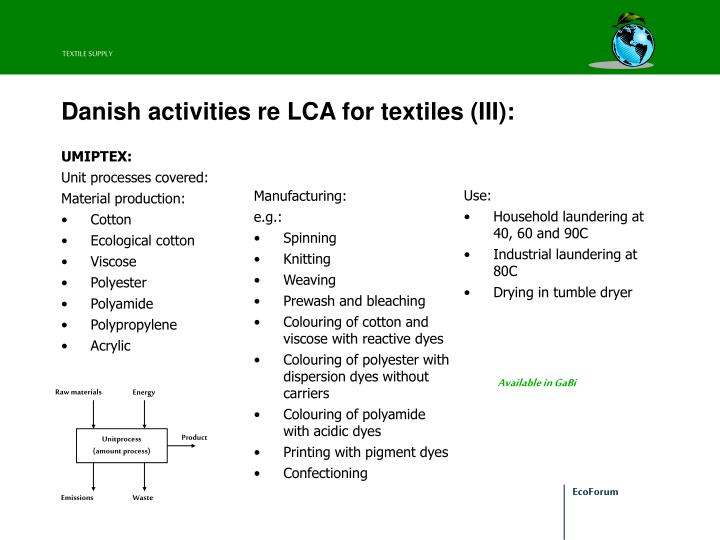 Danish activities re lca for textiles iii