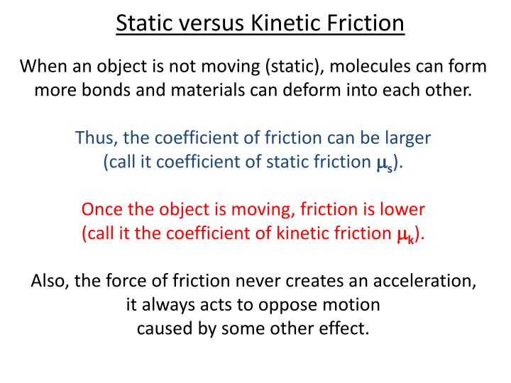 Static versus Kinetic Friction