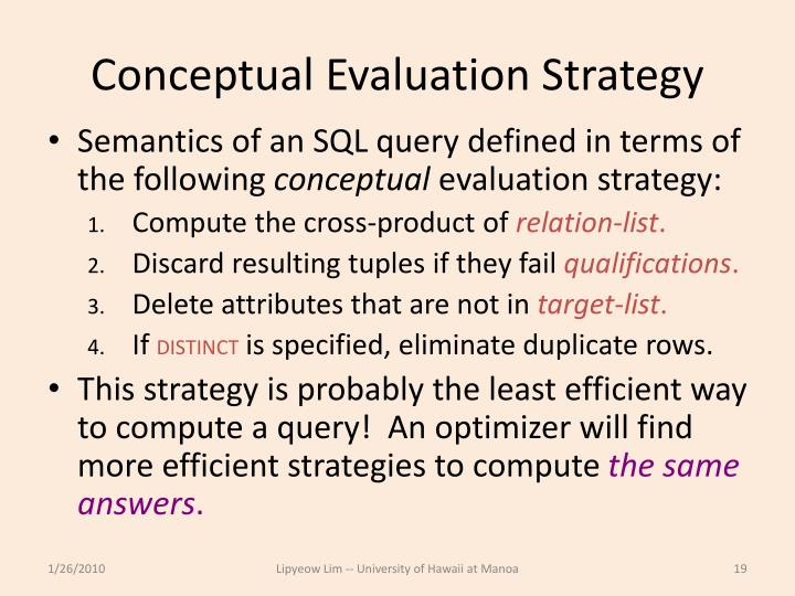 Conceptual Evaluation Strategy