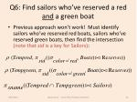 q6 find sailors who ve reserved a red and a green boat
