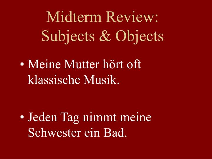 Midterm Review: