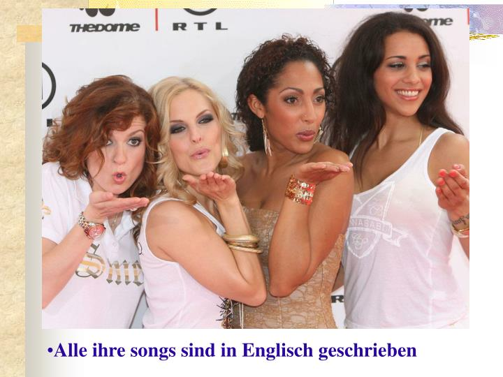 Alle ihre songs sind in Englisch geschrieben