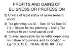profits and gains of buisness or profession1