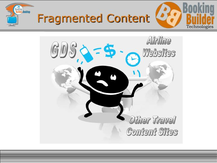 Fragmented content