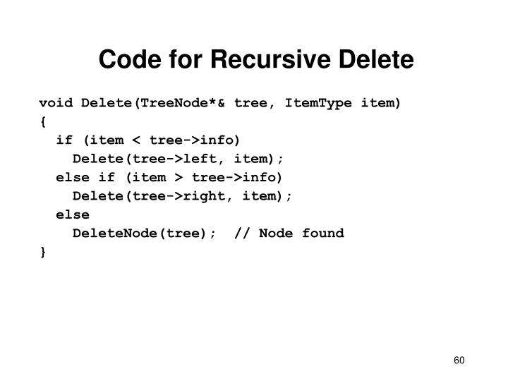 Code for Recursive Delete