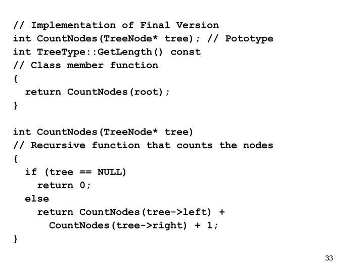 // Implementation of Final Version