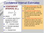 confidence interval estimates