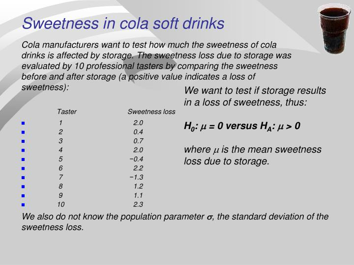 Sweetness in cola soft drinks