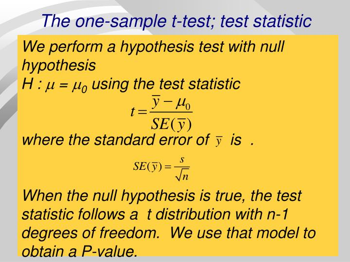 The one-sample t-test; test statistic