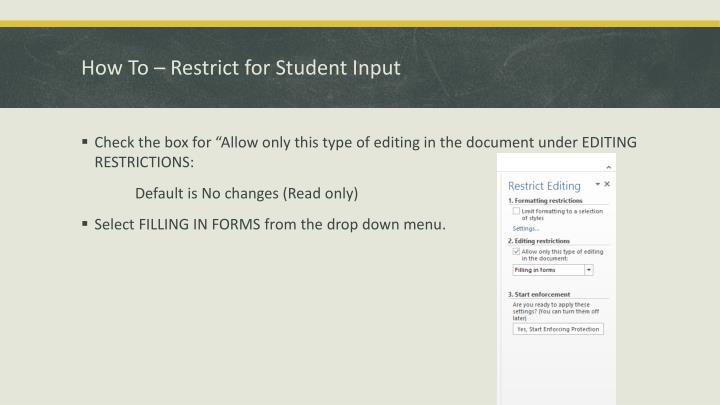 How To – Restrict for Student Input
