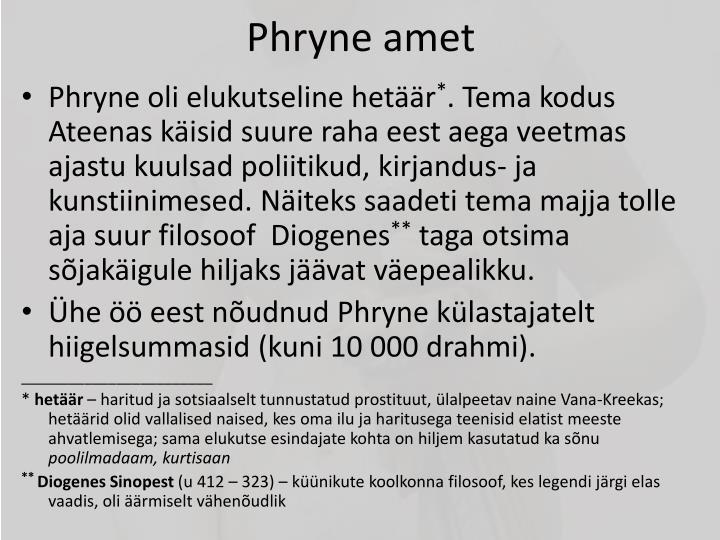 Phryne amet