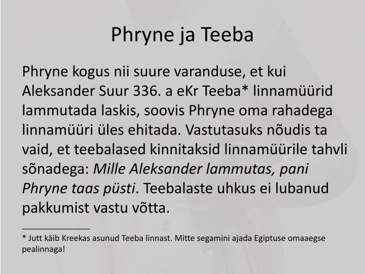 Phryne ja Teeba