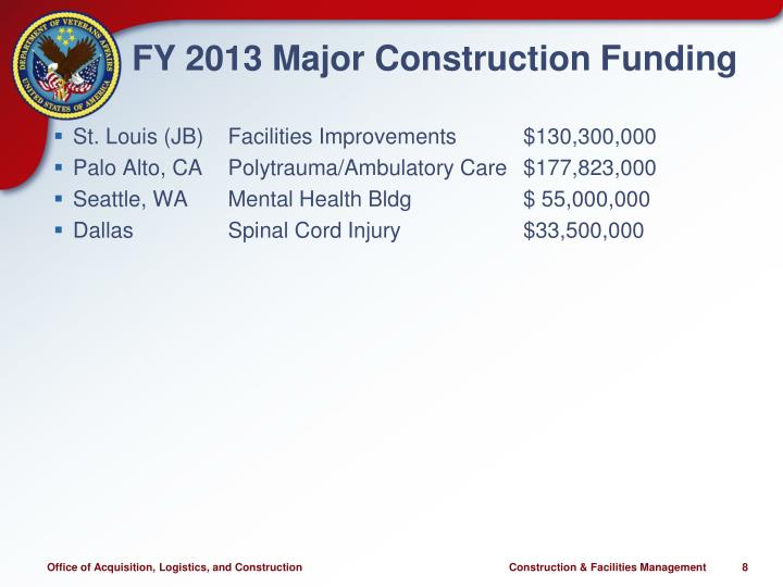 FY 2013 Major Construction Funding