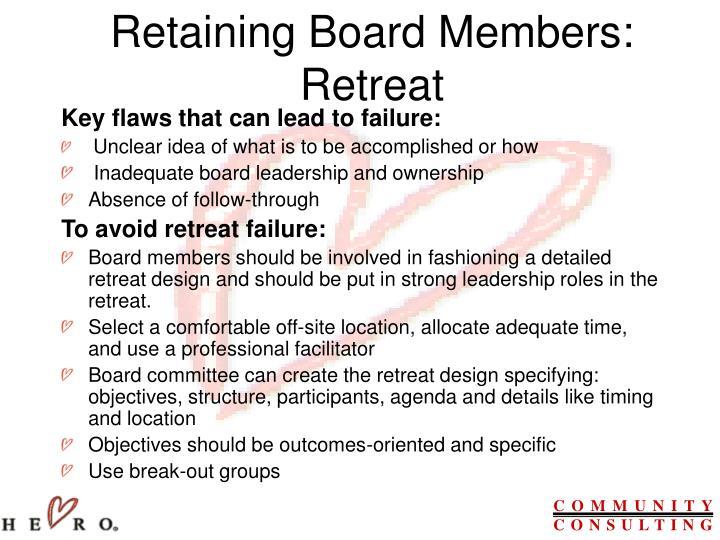 Retaining Board Members: Retreat