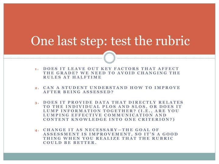 One last step: test the rubric