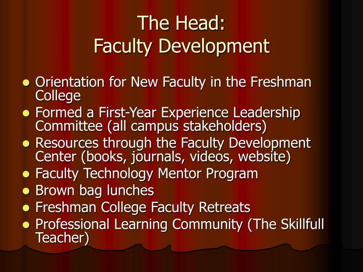The Head: