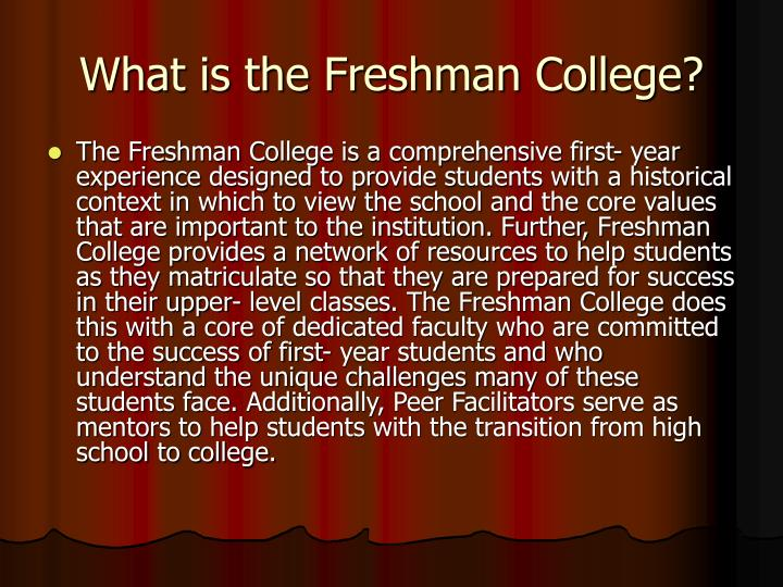 What is the freshman college