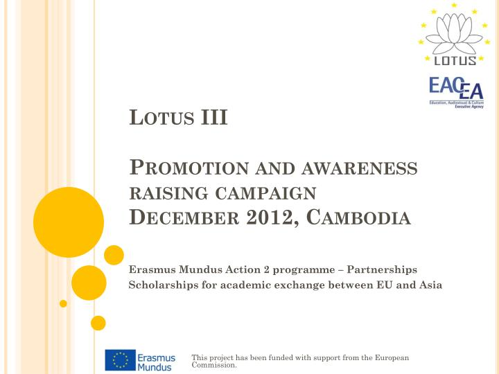 Lotus iii promotion and awareness raising campaign december 2012 cambodia