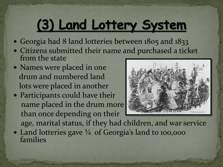 (3) Land Lottery System