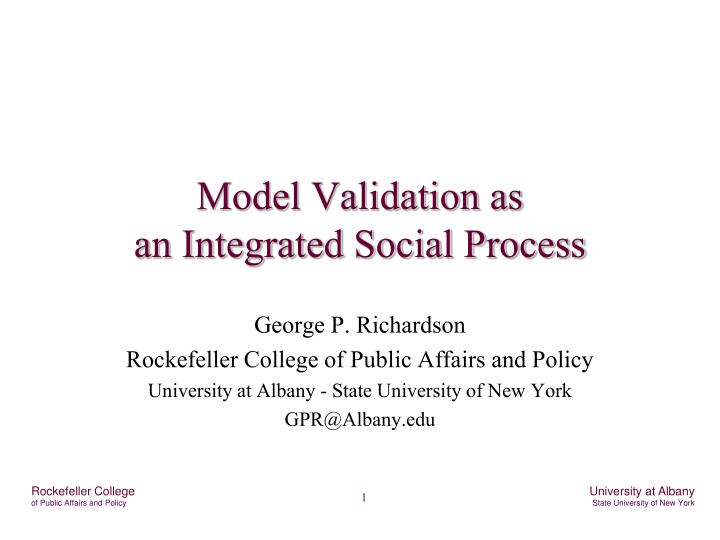 Model validation as an integrated social process
