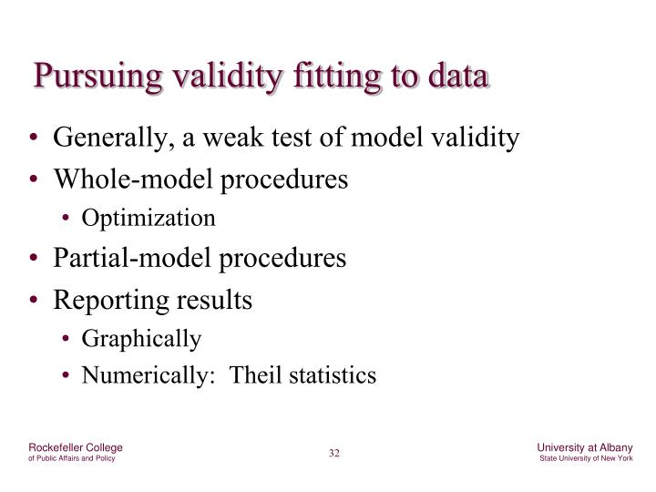 Pursuing validity fitting to data