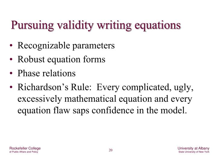 Pursuing validity writing equations