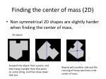 finding the center of mass 2d
