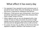 what effect it has every day