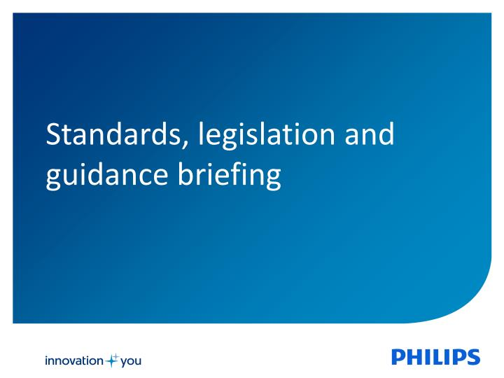 Standards legislation and guidance briefing