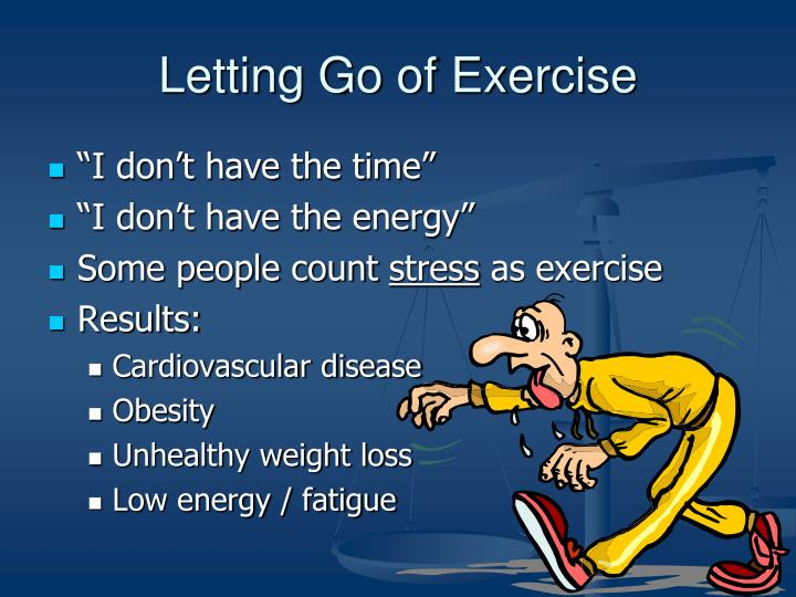 Letting Go of Exercise