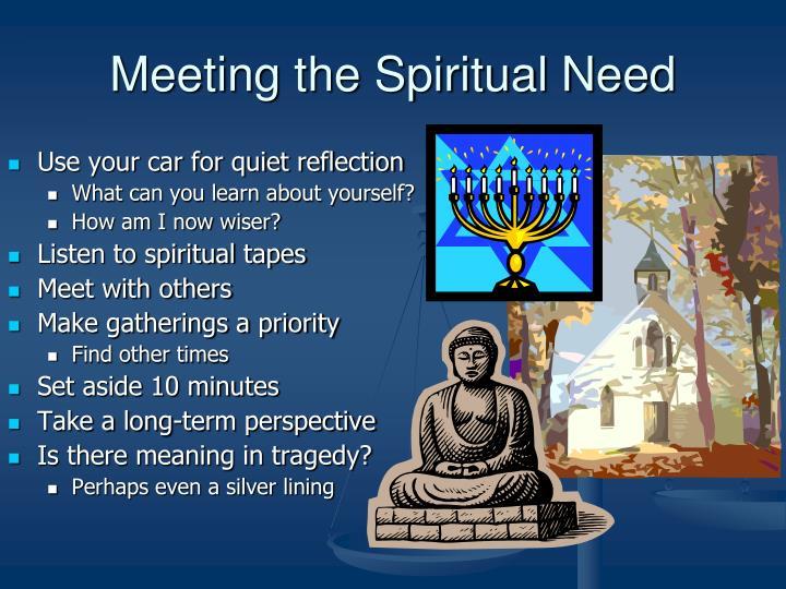 Meeting the Spiritual Need