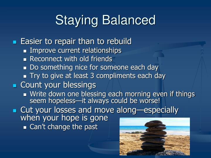 Staying Balanced