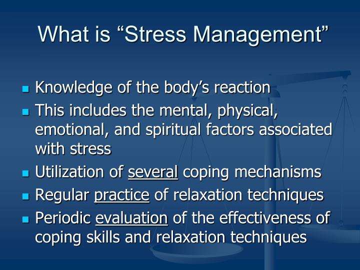 "What is ""Stress Management"""